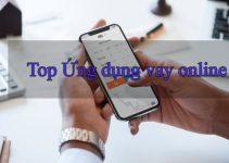 Top ứng dụng vay tiền online