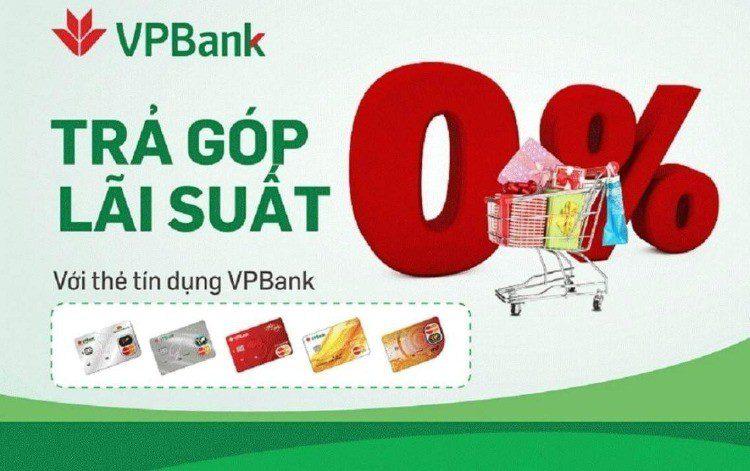 Trả góp 0% với thẻ tín dụng VPBank