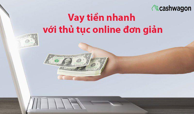Điều kiện vay Cashwagon online đơn giản