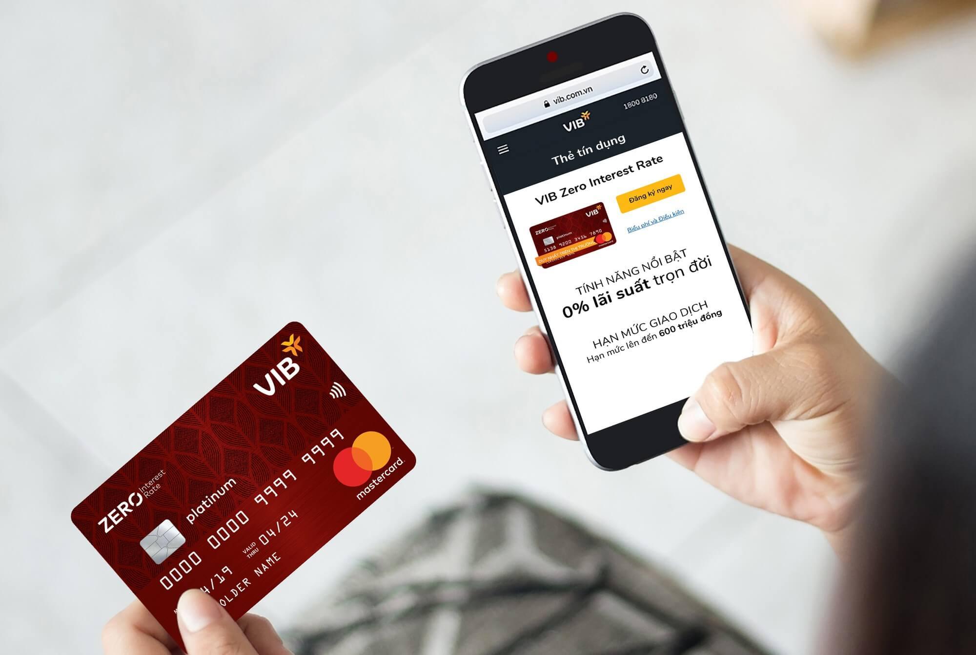 Hưởng lãi 0% với thẻ tín dụng VIB online