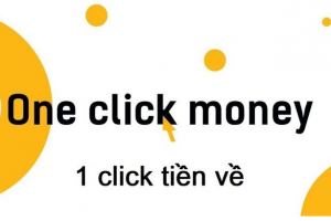 Vay tiền Oneclickmoney: NHANH – GỌN – LẸ, nhận tiền trong 15 phút (Có hướng dẫn)