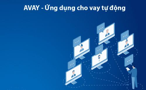 Avay - xét duyệt khoản vay tự động