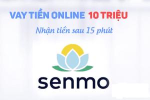 SENMO – Vay Tiền Online Nhanh 0% Lãi Suất, Lên Tới 10 Triệu