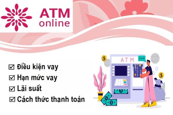 Ưu điểm khi vay tiền tại atmonline.vn