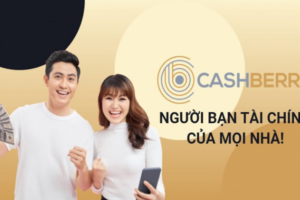 CashBerry – Vay tiền online lên đến 10 triệu, giải ngân 5 phút chỉ cần CMND
