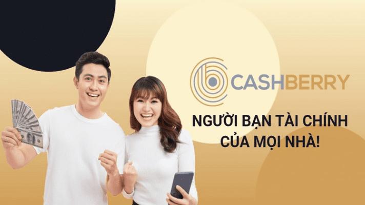 Cashberry - Người bạn tài chính của mọi nhà!