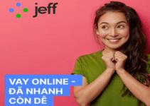 Jeff App – Vay tiền online lên đến 10 triệu, 0% lãi suất chỉ cần CMND