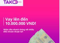 TAKOMO – Vay Online Lên Tới 10 Triệu Đồng, Duyệt Đơn Chỉ 5 phút