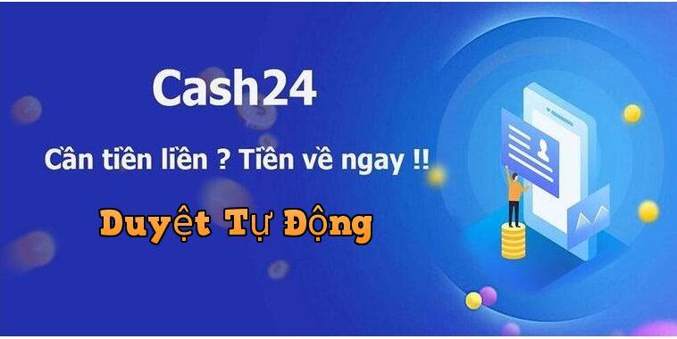 Vay tiền Online nhanh tại Cash24