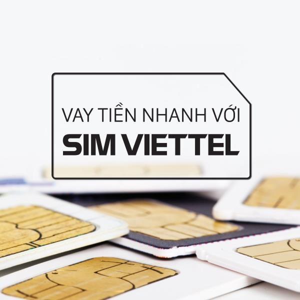 Vay tiền theo sim Viettel