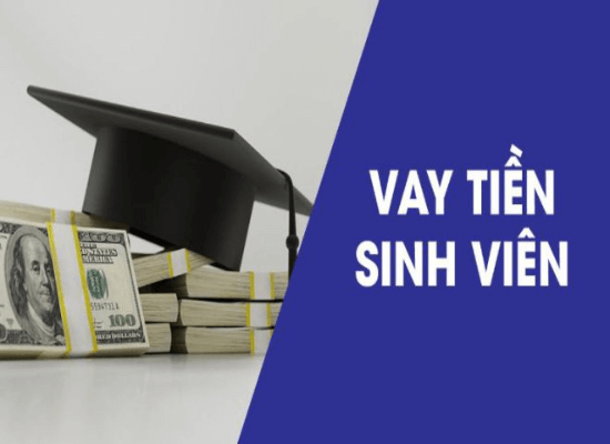 Vay tiền sinh viên online – Giải pháp tài chính hữu ích cho sinh viên