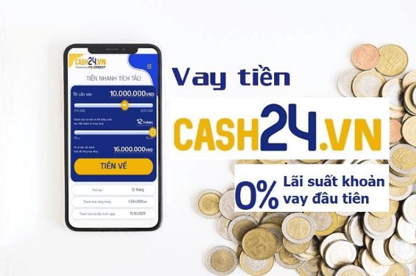 Cash24 - vay 0% lãi suất cho khoản vay đầu tiên