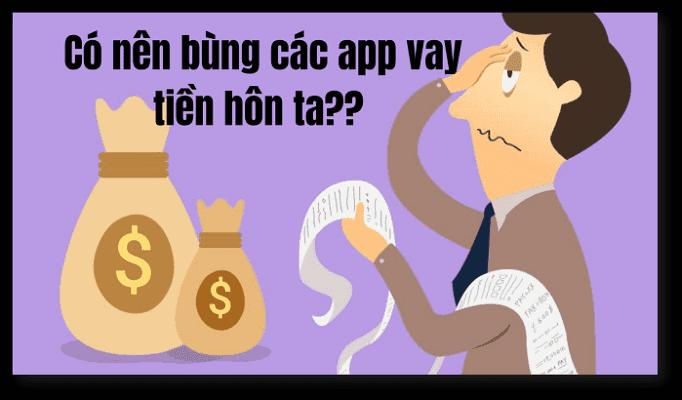 Có nên bùng tiền vay online?