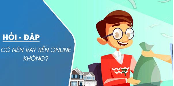 Có nên vay tiền online không?