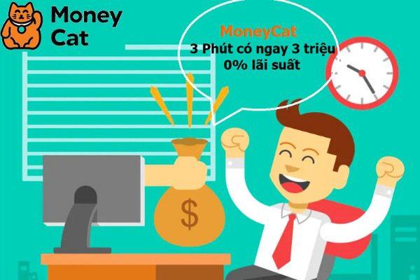 Vay tiền nóng dễ dàng tại MoneyCat