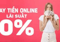 TOP 5+ Vay Tiền Online LÃI SUẤT 0% Chỉ Cần CMND
