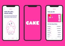 CAKE By VPBank là gì? Hướng dẫn sử dụng Ngân hàng số CAKE