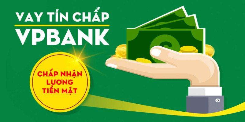 Điều kiện vay tín chấp VP Bank khá đơn giản
