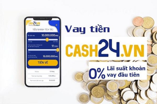 Cash24 - Vay online lên tới 15 triệu đồng
