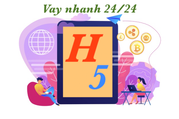Hướng dẫn vay tiền H5 online