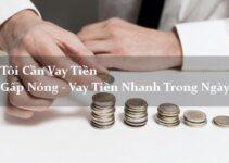TOP 5+ Vay Tiền Gấp Online Chỉ Cần CMND Trong Ngày (Qua Web)