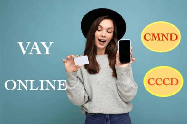 Vay tiền online cần những gì?