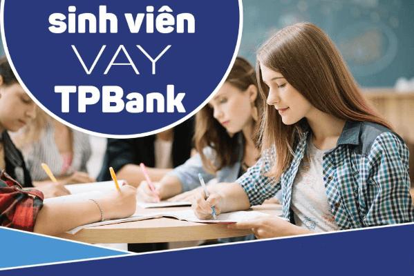 Ưu điểm vượt trội của gói vay vốn sinh viên TPBank