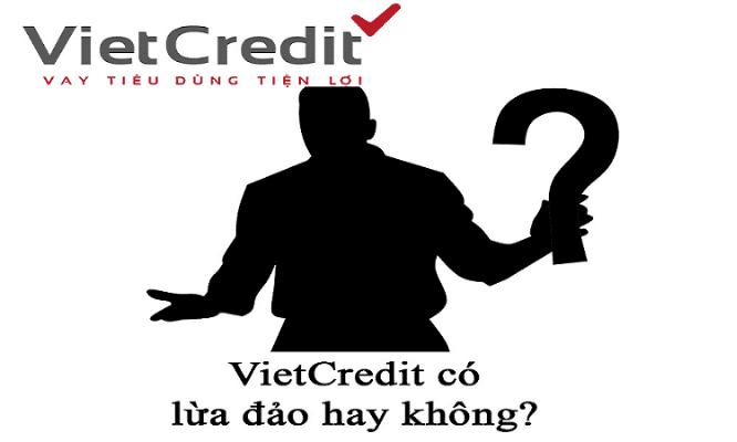 Vietcredit có lừa đảo hay không?