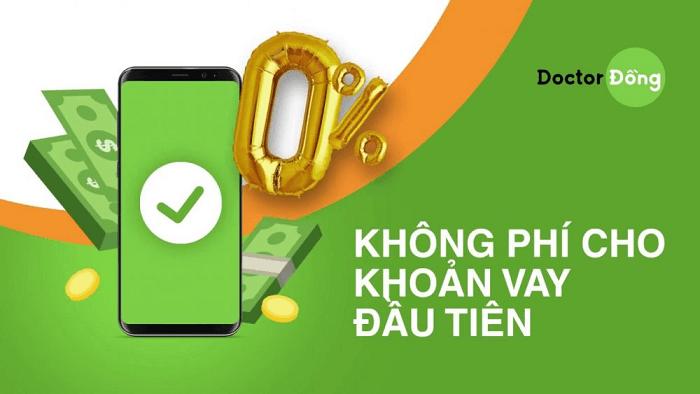 Doctor Đồng - Miễn lãi khoản vay đầu tiên