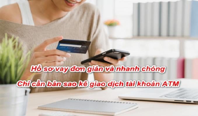 Hồ sơ vay tiền bằng thẻ ATM đơn giản