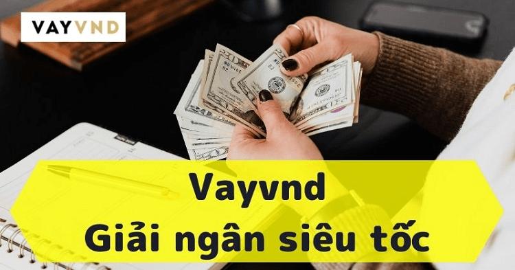 Nhận tiền giải ngân VayVND như thế nào?