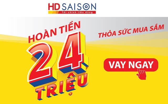 Vay tín chấp HD Saison với nhiều ưu đãi nổi bật