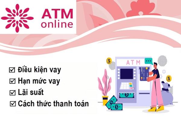 ATM Online - Địa chỉ vay nhiều ưu đãi