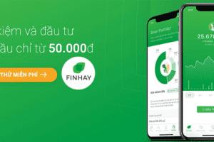(Review) App Finhay là gì? Có an toàn không hay lừa đảo?