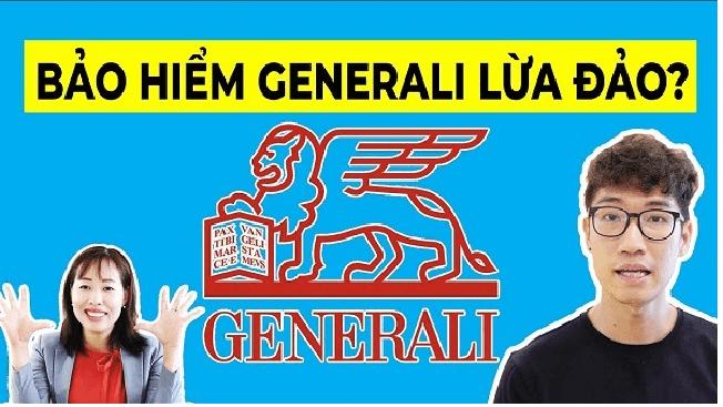Bảo hiểm Generali có tốt không hay lừa đảo?