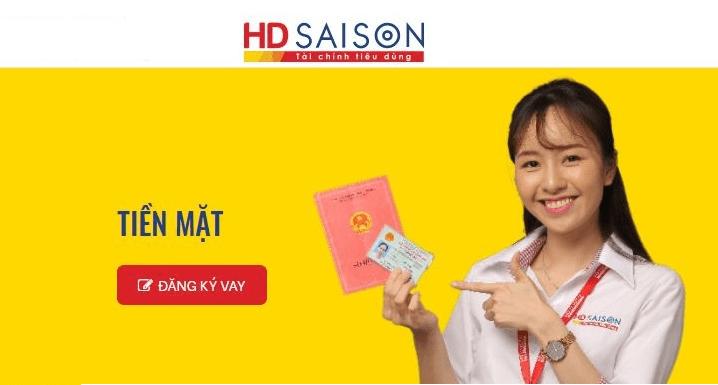 HD Saison - Vay tiền mặt dễ dàng với CMND