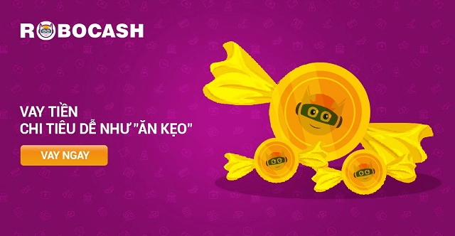 """Robocash - Vay tiền dễ như """"ăn kẹo"""""""