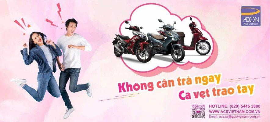 ACS cho vay trả góp mua xe máy