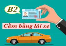 Cầm Bằng Lái Xe B2 Được Bao Nhiêu Tiền? Ở Đâu Tốt Nhất?