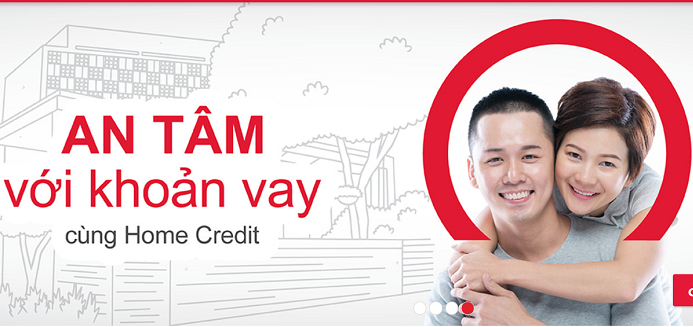 Home Credit - Địa chỉ vay an toàn