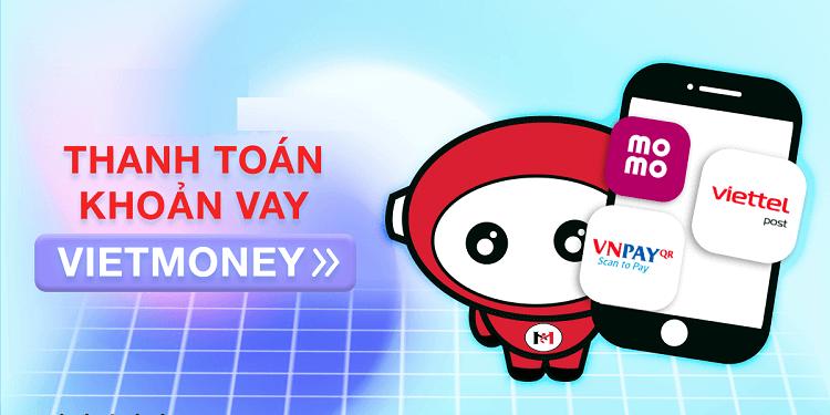 Thanh toán khoản vay tại VietMoney