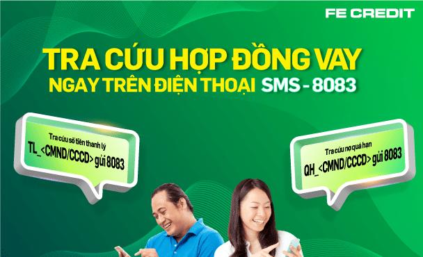 Tra cứu hợp đồng Fe Credit bằng SMS