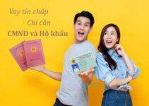 TOP 5+ Vay Tiền Chỉ Cần CMND Và Hộ Khẩu Photo