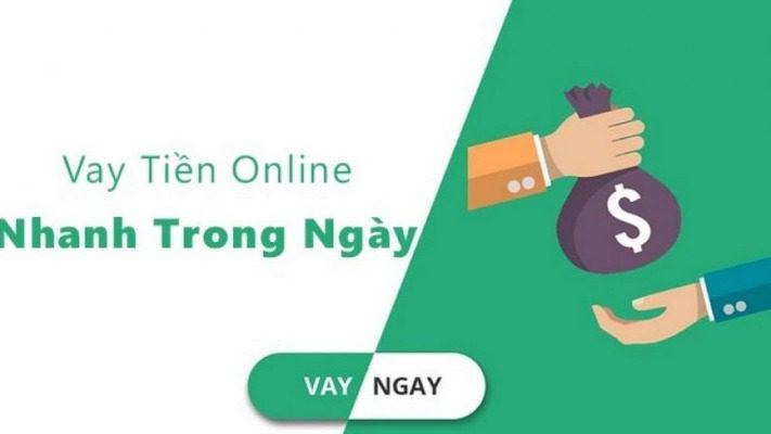 Vay tiền online nhận ngay trong ngày