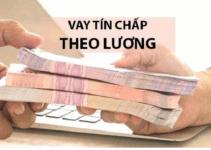 TOP 5+ Đơn Vị Vay Tín Chấp Theo Lương Lãi Suất Thấp