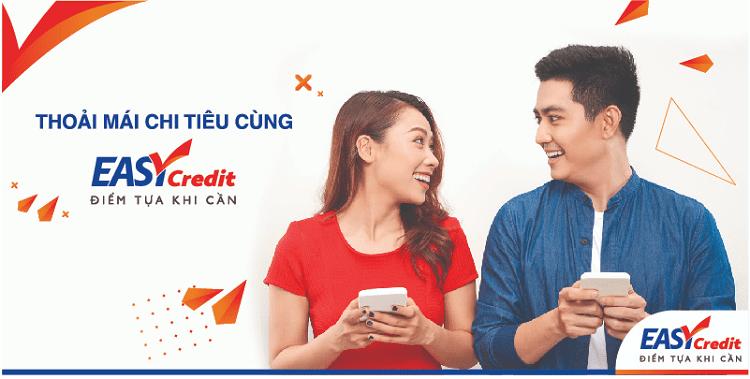 Easy Credit là gì? Có hỗ trợ nợ xấu không? Giải ngân trong bao lâu?