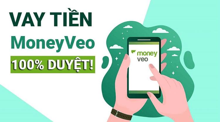 Moneyveo - Vay tiền tỷ lệ duyệt cao