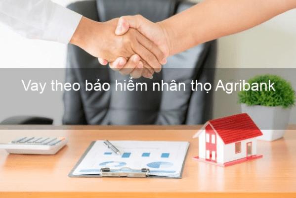 Vay theo bảo hiểm nhân thọ Agribank có ưu điểm gì?