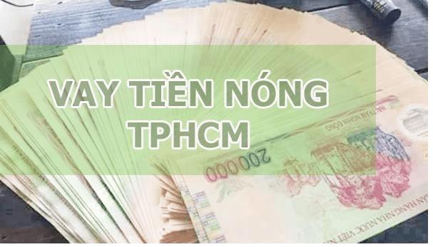 Vay tiền nóng TPHCM