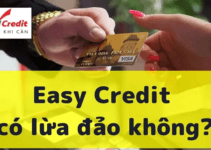 [Thực Hư] Easy Credit lừa đảo !!!